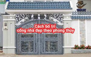Cách bố trí cổng nhà đẹp theo phong thủy