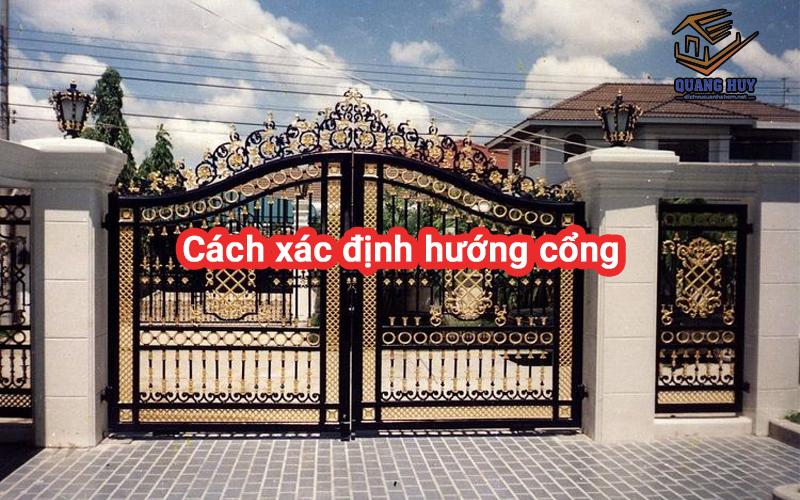 Cách xác định hướng cổng