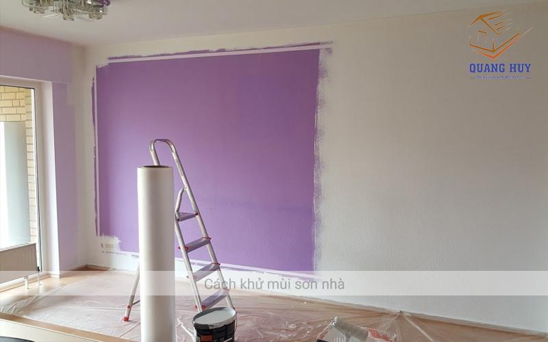 Cách khử mùi sơn nhà